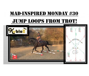 Mad Inspired Monday #30 - JUMP LOOPS FROM TROT!