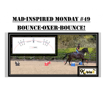 Mad Inspired Monday #49 - BOUNCE-OXER-BOUNCE